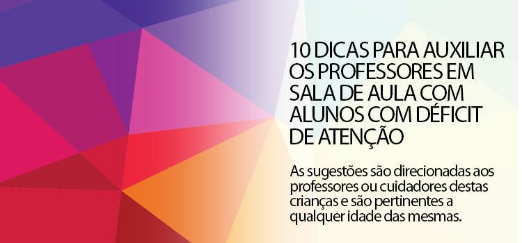 10_dicas_professores_sala_aluno_deficit_de_atencao