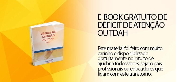 Baixe agora seu e-book gratuito com o tema Déficit de Atenção ou TDAH