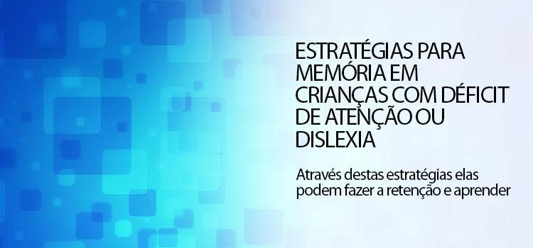 estrategias_para_memoria_crianca_com_dislexia