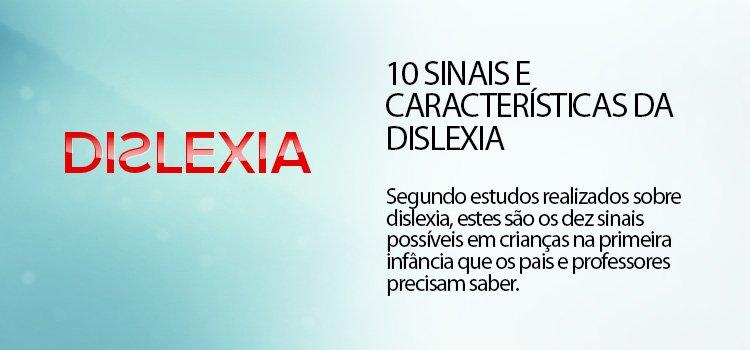 10 Sinais e características da dislexia