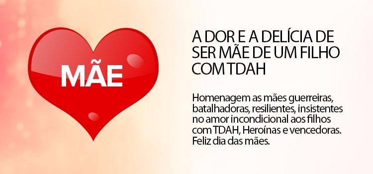 dor_delicia_de_ser_mae_filho_tdah