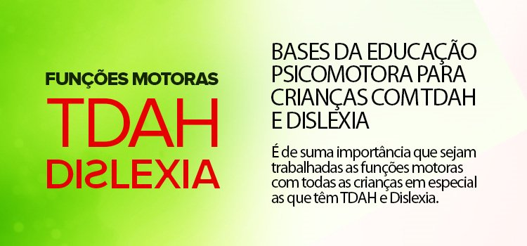 psicomotora_base_educacao_dislexia_tdah