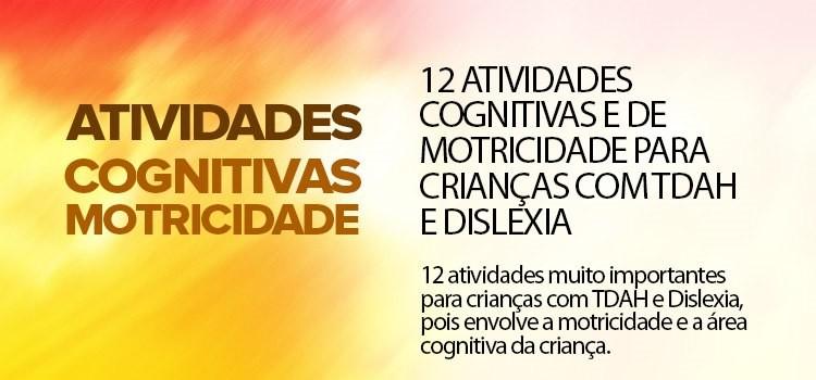12 atividades cognitivas e de motricidade para crianças com TDAH e Dislexia