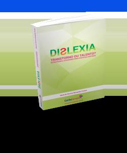 E-book Dislexia Transtorno ou Talento ? Estratégias e Atividades para Práticas Exitosas
