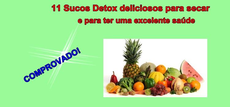 11 Sucos Detox deliciosos para secar e para ter uma excelente saúde