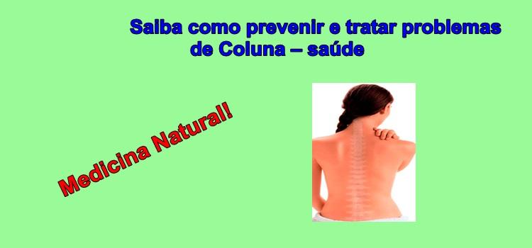 Saiba como prevenir e tratar problemas de Coluna – saúde