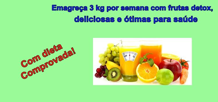 Emagreça 3 kg por semana com frutas detox, deliciosas e ótimas para saúde