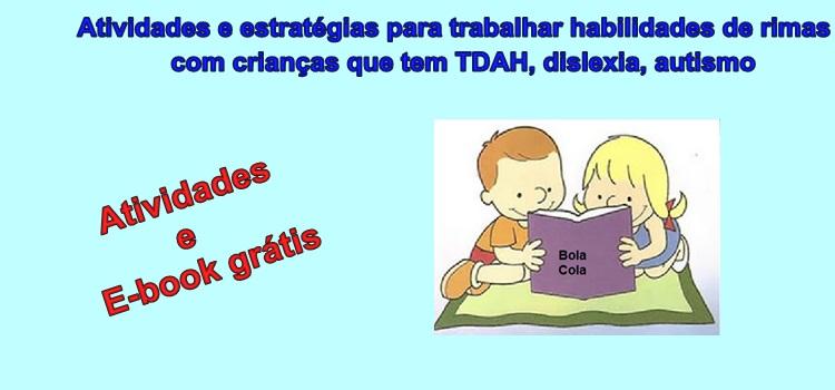 Atividades e estratégias para trabalhar habilidades de rimas com crianças que têm TDAH, dislexia e autismo