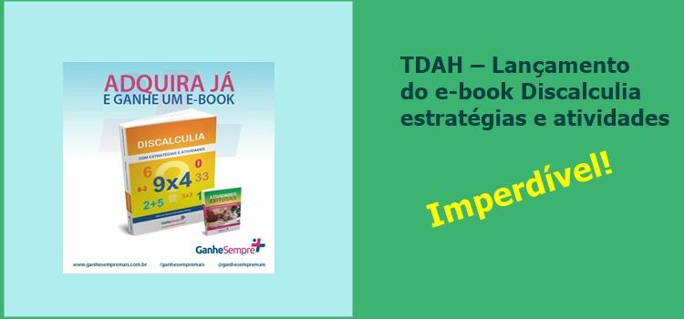TDAH – Lançamento do e-book Discalculia estratégias e atividades- Com atividades