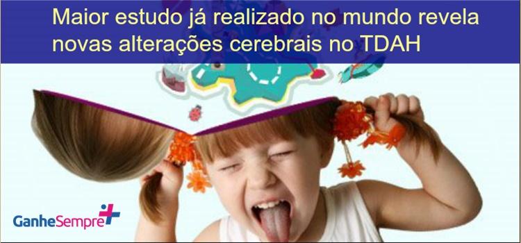 Maior estudo já realizado no mundo revela novas alterações cerebrais no TDAH
