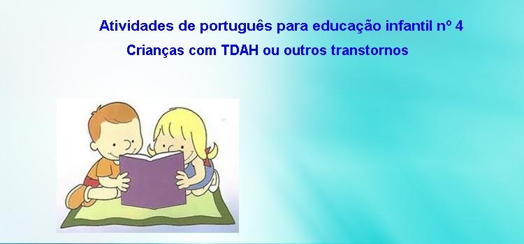 Atividades de português para educação infantil nº 4 – Crianças com TDAH ou outros transtornos